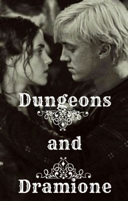 Dungeons and Dramione - The Dramione - Wattpad